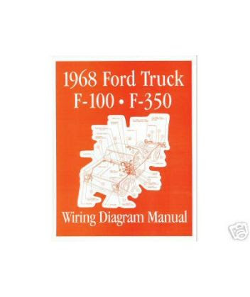 1968 FORD F-100 to F-350 TRUCK Wiring Diagrams