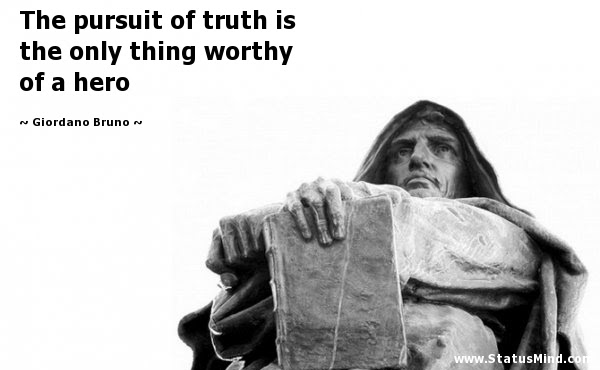The Pursuit Of Truth Is The Only Thing Worthy Of A Statusmindcom