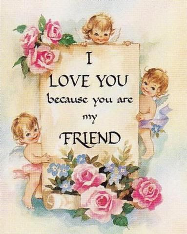 I Love You Because You Are My Friend Pictures Photos And Images