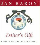 Esther's Gift: A Mitford Christmas Story (Christmas in Mitford Gift)