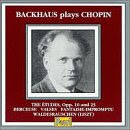 Backhaus Plays Chopin