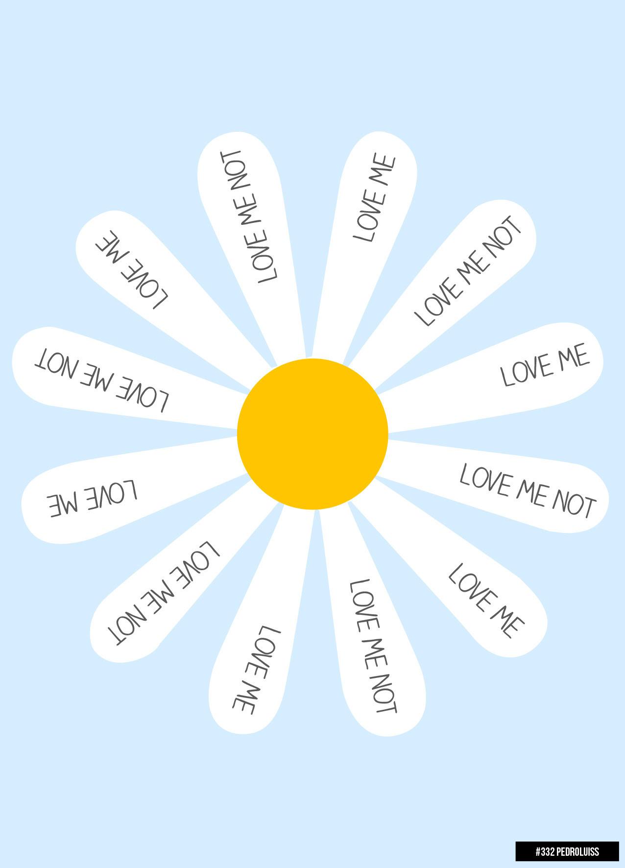#332 - Love Me. Love Me Not. Love Me. Love Me Not.
