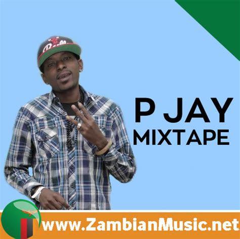 zambian    pjays songs mixtape  p