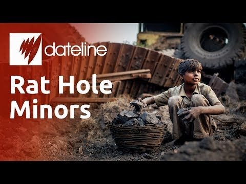 THE RAT HOLE MINERS -OF INDIA