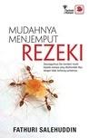 [Buku] Mudahnya Menjemput Rezeki (Fathuri Salehuddin)