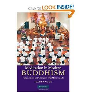 Meditation in Modern Buddhism: Renunciation and Change in Thai Monastic Life