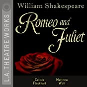 Romeo and Juliet (Dramatized) | [William Shakespeare]