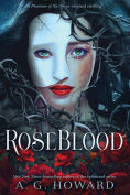 Title: RoseBlood, Author: A. G. Howard