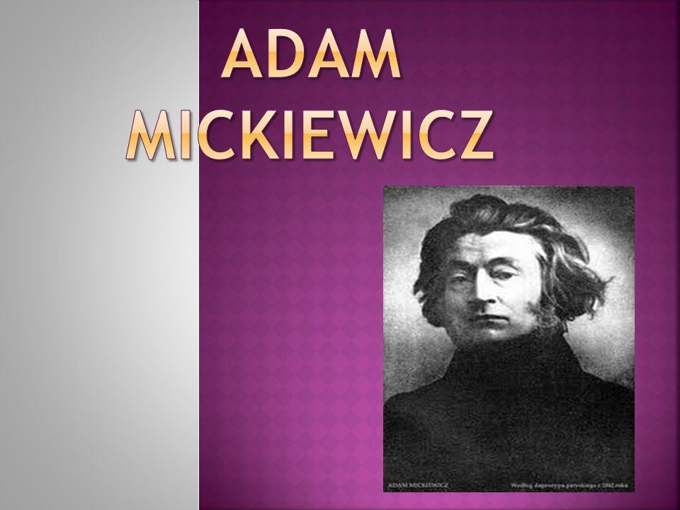 Zyciorys Mickiewicza Daty