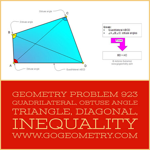 Geometry Problem 923: Quadrilateral, Quadrangle, Obtuse Angle, Triangle, Diagonal, Inequality, Length, Typography, iPad Pro.