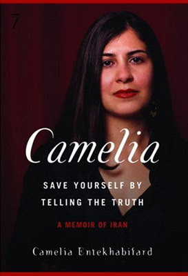 Camelia Save Yourself By Telling The TruthA Memoir Of Iran