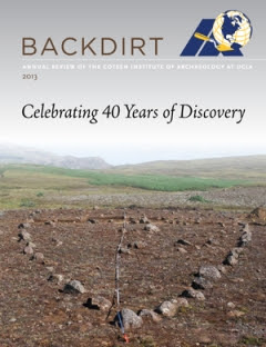 Cotsen Institute of Archaeology Backdirt 2013