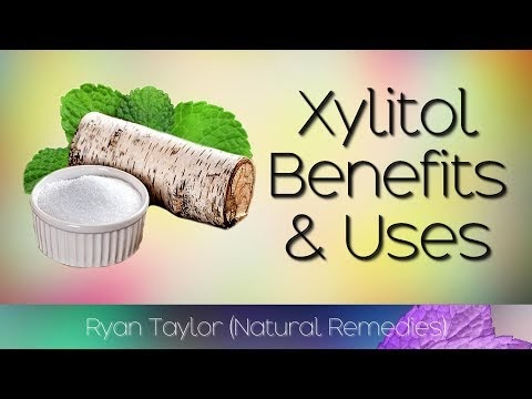 Xylitol: Benefits & Uses
