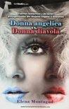 Donna angelica vs donna diavola