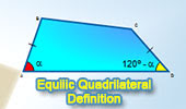 Geometry: Equilic Quadrilateral, Definition.