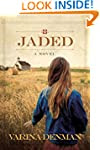 Jaded: A Novel (Mended Hearts Series...