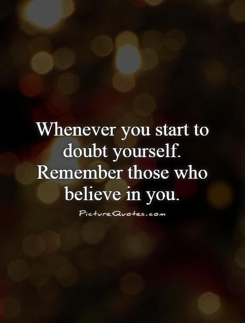 Quotes About Believe In You 1030 Quotes