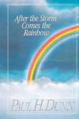 Rainbow After Storm Quote Storm Rainbow Quotes Quotesgram