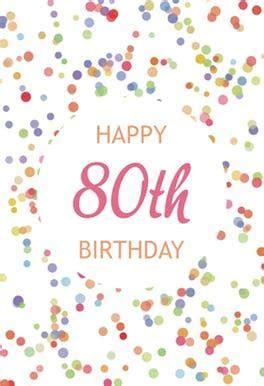 80th Birthday Confetti   Free Birthday Card   Greetings Island