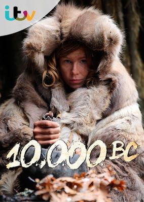 10,000 B.C. - Season 1