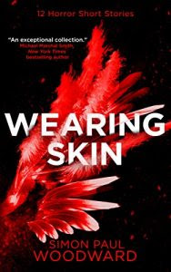 Wearing Skin by Simon Paul Woodward