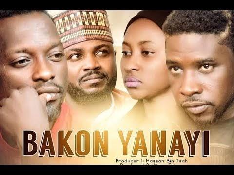Movies: Bakon Yanayi (Hausa film) 1&2