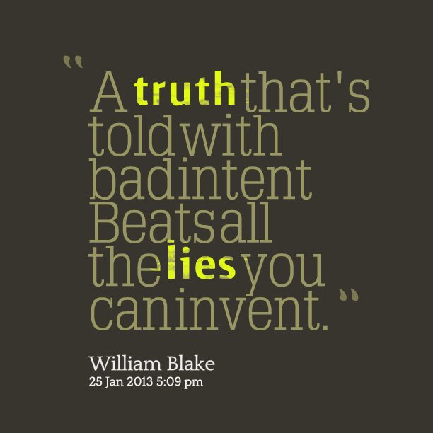 A Truth Thats Told With Badintent Beatsall The Lies You Caninvent