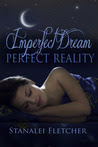 Imperfect Dream~Perfect Reality