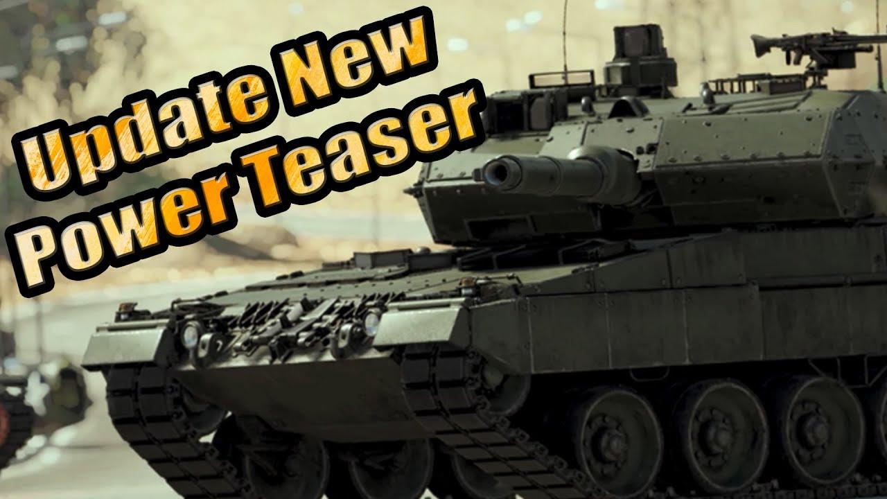 Update New Power Teaser - Thoughts - War Thunder