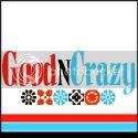 GoodnCrazy.com