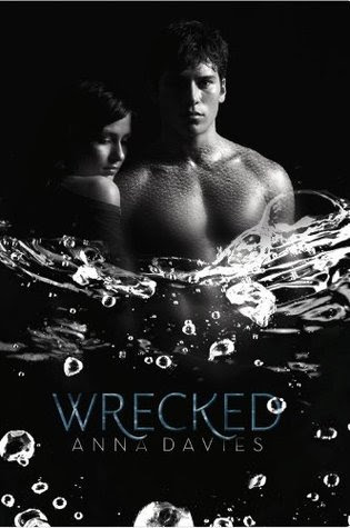 Wrecked by Anna Davies  - out 1st May 2012