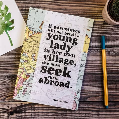 jane austen 'adventure' quote travel journal by bookishly