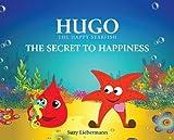 Hugo the Happy Starfish Book teaching kids that it's fun to share