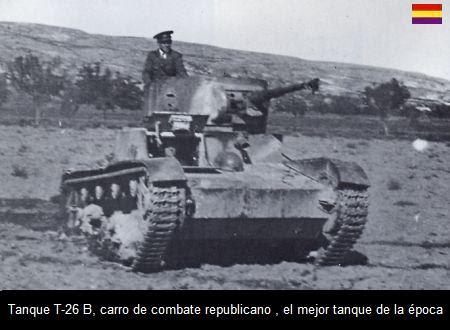 TANQUE RUSO T26 DE LOS REPUBLICANOS EN LA BATALLA DEL JARAMA