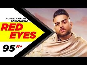 Red Eyes (Official Video)   Karan Aujla Ft Gurlej Akhtar   Proof   Jeona & Jogi   Latest Songs 2020