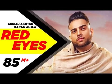 Red Eyes lyrics  Karan Aujla   Gurlej Akhtar