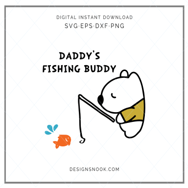 Daddy S Fishing Buddy Svg Designs Nook