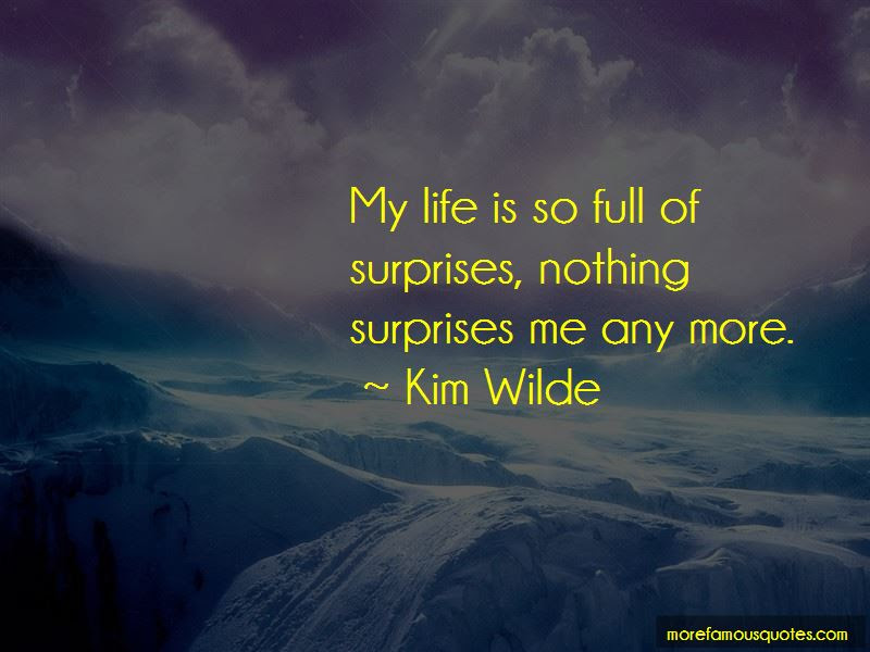 Life Is So Full Of Surprises Quotes Top 40 Quotes About Life Is So