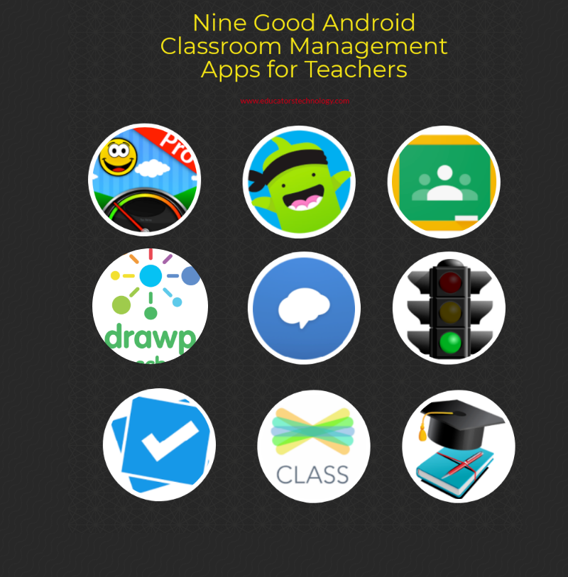 Nine Good Android Classroom Management Apps for Teachers