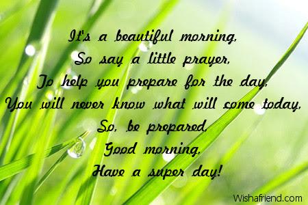 Inspirational Good Morning Message Its A Beautiful Morning So Say