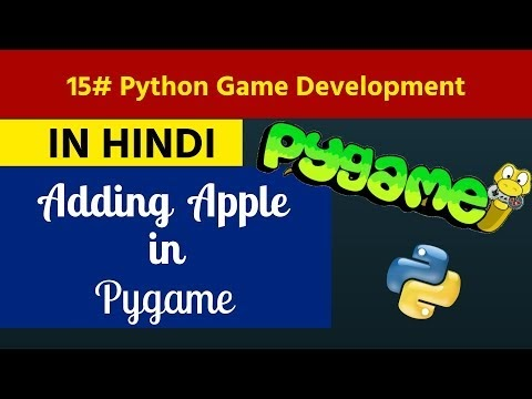 15. Python Game Development in Hindi - Adding Apple
