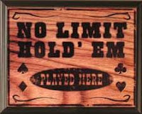 No Limit Hold 'em Played Here