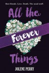 All the Forever Things - Jolene Perry