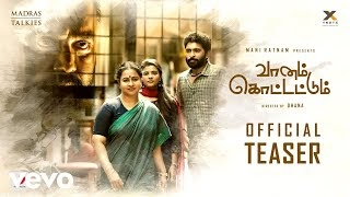 Vaanam Kottattum Tamil Movie (2020) | Cast | Teaser