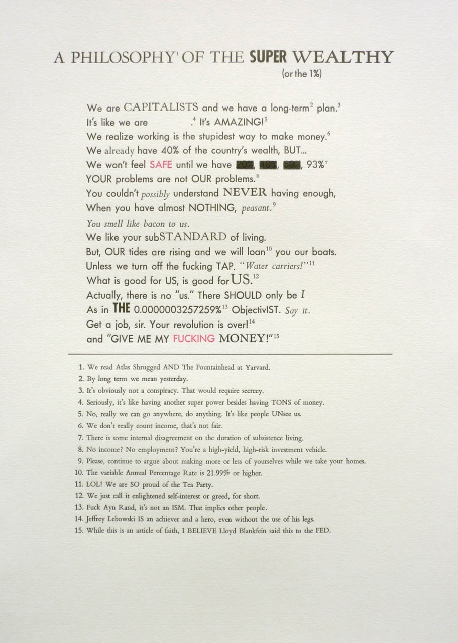 "The 1%, Letter press on paper, 14"" x 20"", 2011.  Courtesy of Postmasters Gallery.  Special thanks to Michelle Vaughan @black_von for typesetting and printing this monster."