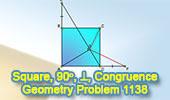 Problema de Geometría 1138 (English ESL): Cuadrado, Triangulo, Congruencia, Perpendicular, 90 Grados.