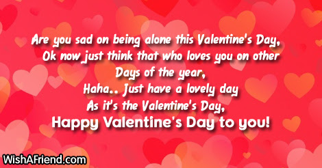 Are You Sad On Being Alone Funny Valentines Day Quote