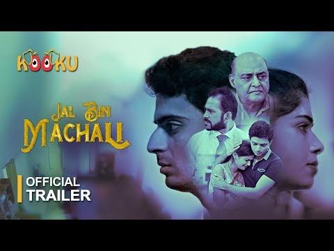 Jal Bin Machali Trailer