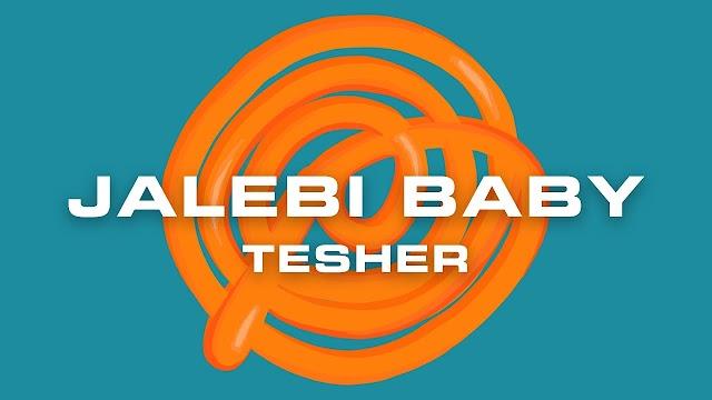 Jalebi Baby Lyrics | Baby Let Me See It Lyrics | Tesher, Shweta Subram, Neha Sharma