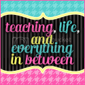 teaching, life, and everything in between